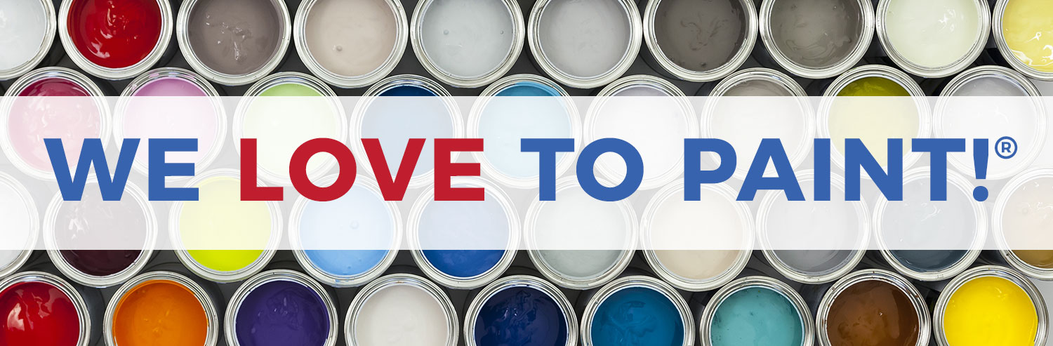 The words We Love to Paint on a white overlay over a background image of many colors of paint in cans arranged side by side in a beautiful layout
